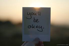 You'll be okay